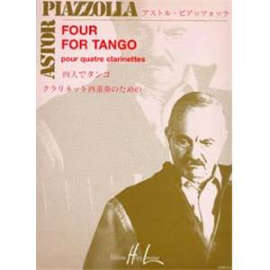PIAZZOLLA ASTOR - FOUR FOR TANGO - 4 CLARINETTES (CONDUCTEUR ET PARTIES)