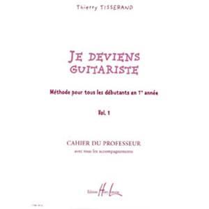OUVRAGE POUR PROFESSEUR - JE DEVIENS GUITARISTE DE ...