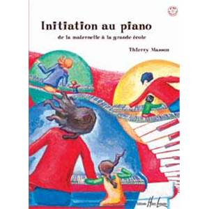 MASSON THIERRY - INITIATION AU PIANO + CD - PIANO