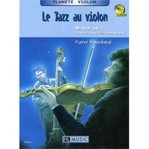 BLANCHARD P - LE JAZZ AU VIOLON VOL.2 METHODE D'IMPROVISATION + CD