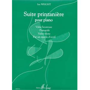 WRIGHT IAN - SUITE PRINTANIERE - PIANO