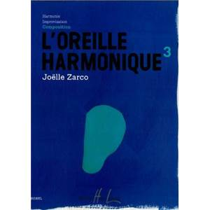 ZARCO JOELLE - L'OREILLE HARMONIQUE VOL.3 COMPOSITION + CD