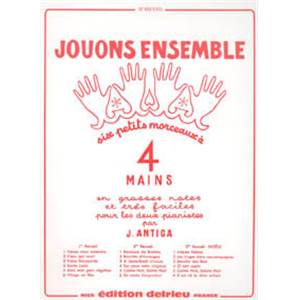 ANTIGA JEAN - JOUONS ENSEMBLE VOL.2 - PIANO A 4 MAINS