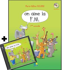 SICILIANO MARIE HELENE - ON AIME LA F.M. VOL.1 + CD