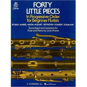 BACH/HAENDEL/HAYDN/MOZART/BEETHOVEN/SCHUBERT/SCHUMANN - 40 LITTLE PIECES PROG.ORDER FOR BEG.FLUTISTS