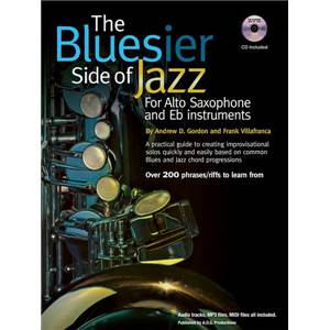 GORDON ANDREW D. - THE BLUESIER SIDE OF JAZZ FOR EB INSTRUMENTS + CD