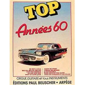 COMPILATION - TOP DES ANNEES 60 LIGNE MELODIQUE, PAROLES ET ACCORDS