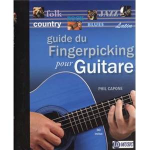 CAPONE PHIL - GUIDE DU FINGERPICKING POUR GUITARE + CD