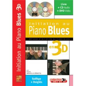 MINVIELLE SEBASTIA PIERRE - INITIATION AU PIANO BLUES EN 3D + CD + DVD