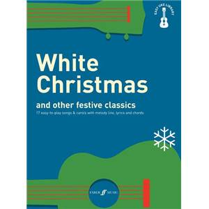COMPILATION - EASY UKULELE LIBRARY WHITE CHRISTMAS AND OTHER FESTIVE FAVOURITES