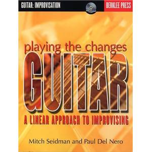 SEIDMAN M. / DEL NERO P. - BERKLEE PLAYING THE CHANGES GUITAR TAB. + CD