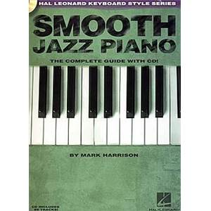 HARRISON MARK - SMOOTH JAZZ PIANO COMPLETE GUIDE + CD