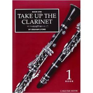 LYONS G - TAKE UP THE CLARINET VOL.1