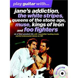 COMPILATION - JANE'S ADDICTION, WHITE STRIPES, KINGS OF LEON PLAY GUITAR WITH + CD