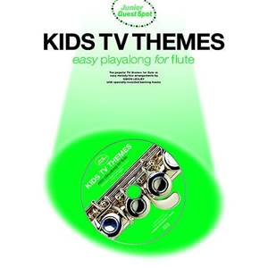COMPILATION - JUNIOR GUEST SPOT: KIDS TV THEMES EASY PLAY ALONG FLUTE + CD