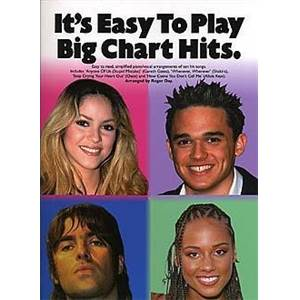 COMPILATION - IT'S EASY TO PLAY BIG CHART HITS