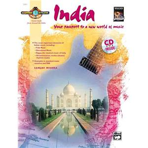 MISHRA SANJAY - GUITAR ATLAS INDIA YOUR PASSPORT TO A NEW WORLD OF MUSIC + CD