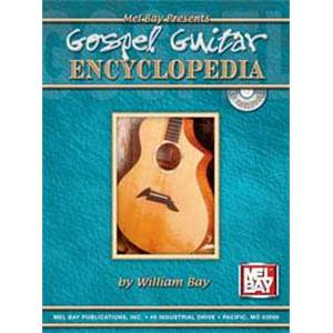 BAY WILLIAM - GOSPEL GUITAR ENCYCLOPEDIA TAB. + CD
