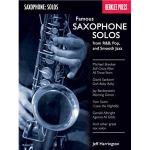 HARRINGTON JEFF - FAMOUS SAXOPHONE SOLOS FROM R&B, POP AND SMOOTH JAZZ
