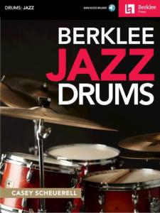 SCHEUERELL CASEY - BERKLEE JAZZ DRUMS + ONLINE AUDIO ACCESS
