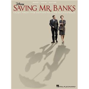 SHERMAN BROTHERS - SAVING MR. BANKS: MUSIC FROM THE MOTION PICTURE SOUNDTRACK P/V/G