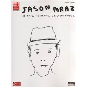 MRAZ JASON - WE SING, WE DANCE, WE STEAL THINGS GUITAR VOCAL