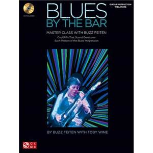 FEITEN BUZZ - BLUES BY THE BAR MASTER CLASS GUITAR EDUCATIONAL + CD