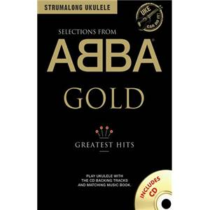 ABBA - GOLD GREATEST HITS STRUMALONG UKULELE + CD