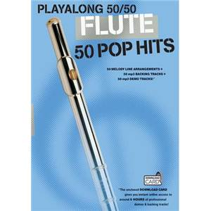 COMPILATION - PLAY ALONG 50/50 FLUTE 50 POP HITS