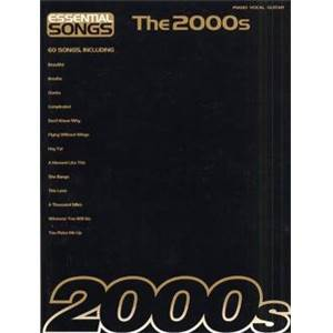 COMPILATION - ESSENTIAL SONGS OF THE 2000'S P/V/G