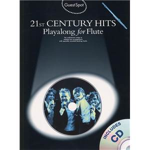 COMPILATION - GUEST SPOT 21ST CENTURY HITS PLAY ALONG FOR FLUTE + CD