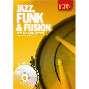 MUSIC SALES - JAZZ, FUNK AND FUSION OVER 60 CLASSIC GROOVES + CD