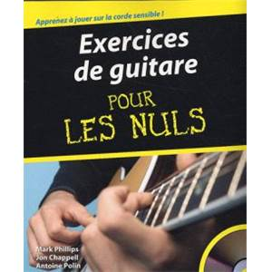 PHILLIPS MARK - EXERCICES DE GUITARE POUR LES NULS + CDROM