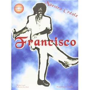 FRANCISCO - MAESTRO CREOLE MELODIE CREOLE ENGLISH VERSION INSIDE