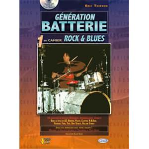 THIEVON ERIC - GENERATION BATTERIE ROCK ET BLUES VOL.1 + CD