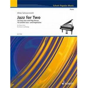 SCHOENMEHL MIKE - JAZZ FOR TWO VOL.1 PIANO 4 MAINS
