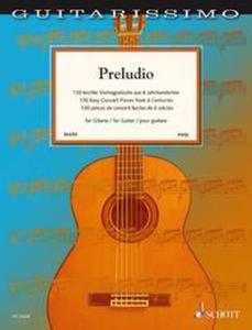 COMPILATION - PRELUDIO (130 PIECES DE CONCERT FACILES) - GUITARE