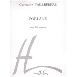 TAILLEFERRE GERMAINE - FORLANE - FLUTE ET PIANO