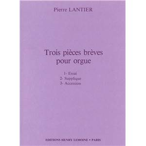 LANTIER PIERRE - PIECES BREVES (3) - ORGUE