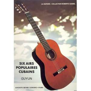 PEP'S - 6 AIRS POPULAIRES CUBAINS - GUITARE