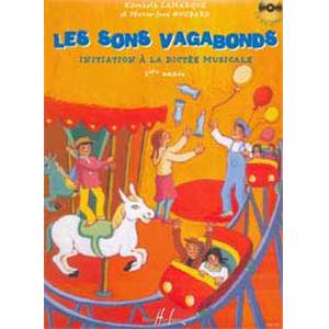 LAMARQUE E/GOUDARD MJ - SONS VAGABONDS VOL.1 INITIATION A LA DICTEE MUSICALE