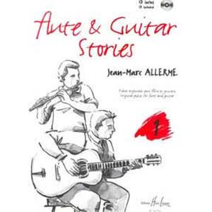 ALLERME JEAN-MARC - FLUTE AND GUITAR STORIES VOL.1 + CD - FLUTE ET GUITARE