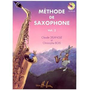 DELANGLE CLAUDE / BOIS CHRISTOPHE - METHODE DE SAXOPHONE VOL.2 + CD