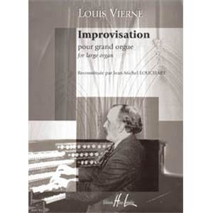 VIERNE LOUIS - IMPROVISATION POUR GRAND ORGUE - ORGUE
