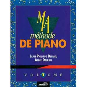DELRIEU J.P. / DELRIEU A. - MA METHODE DE PIANO VOL.1 + CD