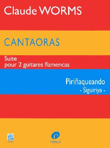 WORMS - CANTAORAS PIRINAQUEANDO SUITE POUR 2 GUITARES FLAMENCAS