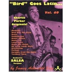 PARKER CHARLIE - AEBERSOLD 069 BIRD GOES LATIN + CD