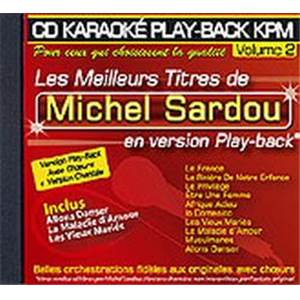 SARDOU MICHEL - CD KARAOKE VOL.02 AVEC CHOEUR + VERSION CHANTEE