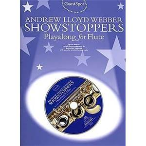 WEBBER ANDREW LLOYD - GUEST SPOT SHOWSTOPPERS PLAY ALONG FOR FLUTE + CD Épuisé