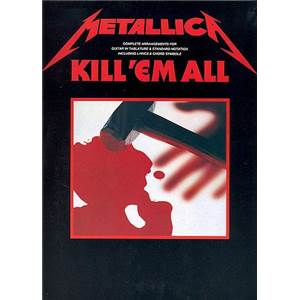 METALLICA - KILL 'EM ALL GUITAR TAB.